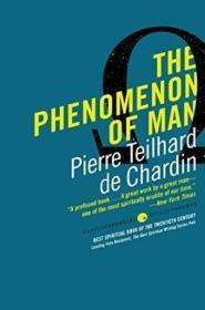 The Phenomenon of Man (with an introduction by SIR JULIAN HUXLEY) 人类的表象,英文原版大32开