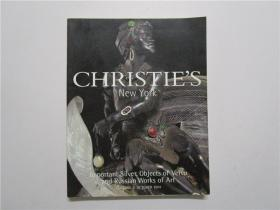 CHRISTIE'S NEW YORK lmportant silver objects of vertu and russian works of art 佳士得 2003 纽约 维尔图和俄国艺术作品中的重要银器拍卖 (大16开)