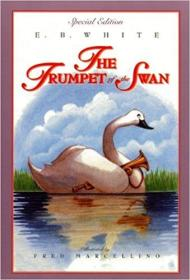 英文原版书 The Trumpet of the Swan : Paperback – Special Edition by E. B White  (Author), Fred Marcellino (Illustrator)