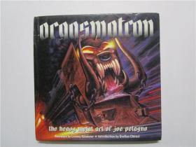 ORGASMATRON;THE HEAVY METAL ART OF JOE PETAGNO (高潮器;JOE PETAGNO的重金属艺术)24开硬精装