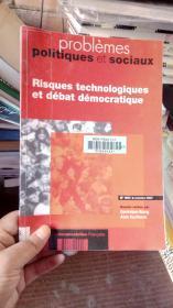 Risques technologiques et debat democratique
