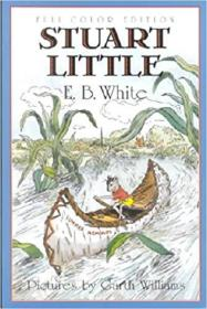 英文原版书 Stuart Little 60th Anniversary Edition Paperback –  1999 by E. B. White  (Author)