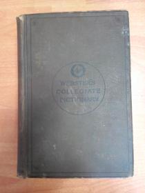 Websters Collegiate Dictionary 韦氏大学大字典(16开精装厚册 1899年版)