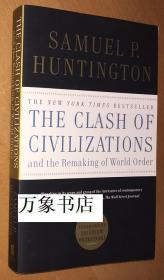Huntington 亨廷顿 : The Clash of Civilization, and the remaking of world order  文明的碰撞  原版平装本  私藏品上佳