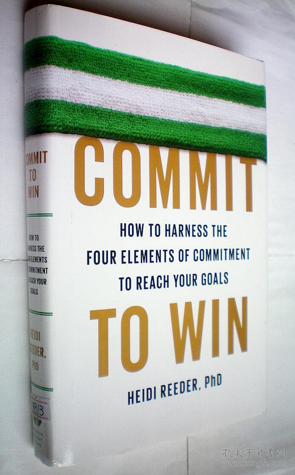 Commit to Win: How to Harness the Four Elem