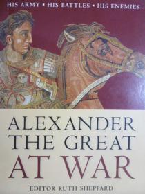 英文原版     Alexander the great at War        亚历山大大帝的战争