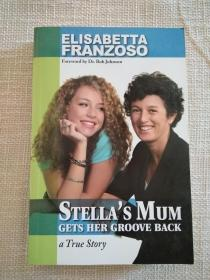 Stellas Mum Gets Her Groove Back  A TRUE STORY