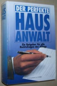 德语原版书 Der perfekte Hausanwalt : ein Ratgeber für alle Rechtsfragen des Alltags.1995 von Wilfried Braun
