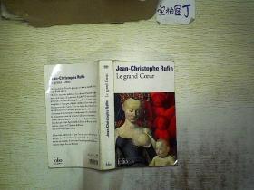 外文书:Jean Christophe Rufin Le grand Coeur