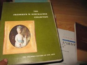 THE FREDERICK W,SCHUMACHER  COLLECTION