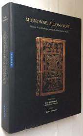 Mignonne allons voir...fleurons de la bibliotheque poetique jean paul barbier-mueller精装超厚536页 馆藏老图书
