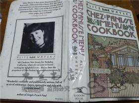 原版英法德意等外文书 THE CHEZ PANISSE MENU Alice Waters RANDOM HOUSE 1982年 大32开硬精装