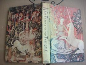La France et les Français 《法兰西与法兰西人》 法文原版  精装16开 插图丰富 (彩色+黑白) 纸张精良。书重