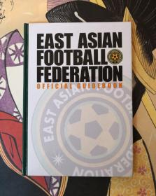 EAST ASIAN FOOTBALL FEDERATION OFFICIAL GUIDEBOOK