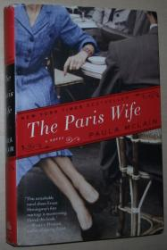 英文原版书 The Paris Wife: A Novel Hardcover – Deckle Edge, 2011 by Paula McLain  (Author)