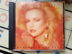 CD  Sharon  o 'neill - danced. in the. fire.