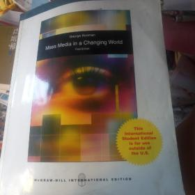 Mass Media in a Changing World Third Edition