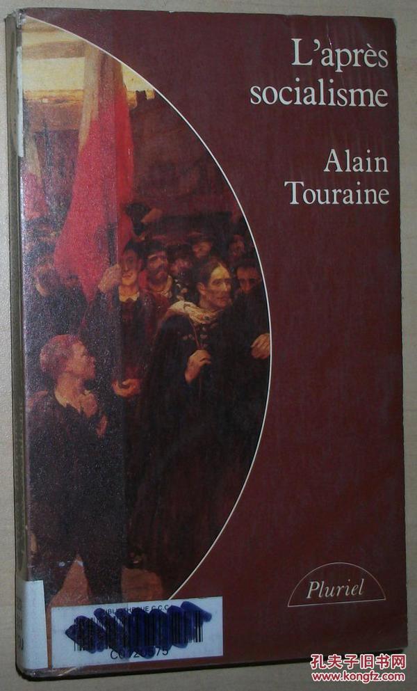 法文原版书 Laprès-socialisme Broché – 1980 de Alain Touraine (Auteur)