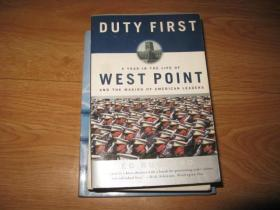 Duty First: A Year in the Life of West Point and the Making of American Leaders