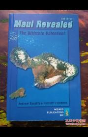 MAUI REVEALED THE ULTIMATE GUIDEBOOK