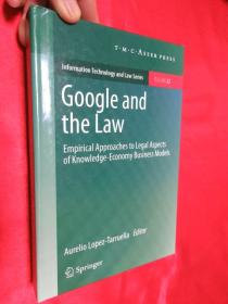 Google and the Law: Empirical Approaches to Legal Aspects of Knowledge-Economy Business Models        (硬精装)        【详见图】