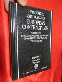 European Contract Law: Volume 1: Formation, Validity, Agency, Third Parties and Assignment     (硬精装)            【详见图】