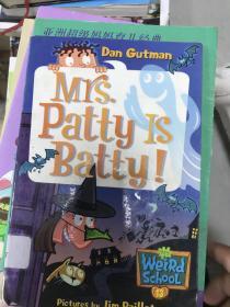 (正版现货~)My Weird School #13: Mrs. Patty Is Batty![疯狂学校#13:帕蒂夫人疯了!]9780060853808