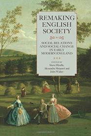重塑英国社会:近代早期英国的社会关系与社会变迁 Remaking English Society: Social Relations and Social Change in Early Modern England