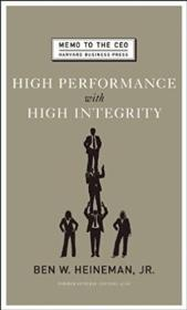 High Performance With High Integrity (memo To The Ceo)