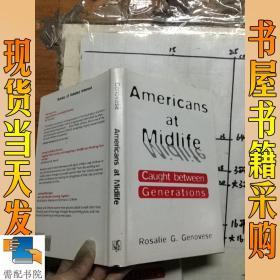 英文原版 Americans at Midlife: Caught Between Gen... 美国人在中年:被夹在…