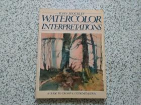 JOHN BLOCKLEY WATERCOLOR INTERPRETATIONS