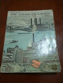 THE AMERICAN NATION-A History of the United States Since 1865