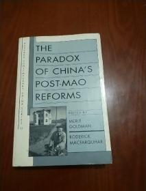 THE PARADOX OF CHINAS POST-MAO REFORMS