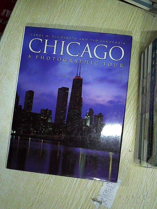 A PHOTOGRAPHIC TOUR CHICAGO