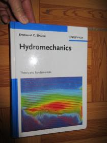 Hydromechanics: Theory and Fundamentals    (详见图),硬精装
