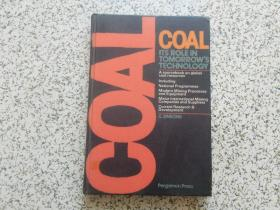 COAL: ITS ROLE IN TOMORROW'S TECHNOLOGY 精装本