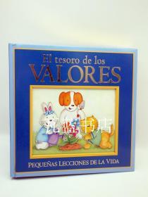 西语低龄儿童故事书 EL TESORO DE LOS VALORES 西班牙语版 西语原版