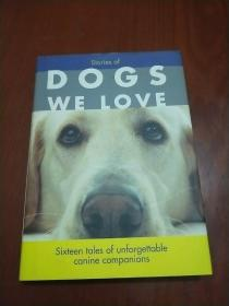 STORIES OF DOGS WE LOVE
