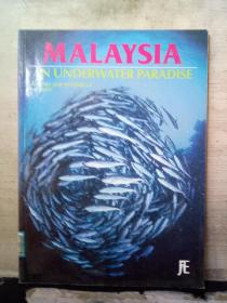 MALAYSIA AN UNDERWATER PARADISE(ANDREA AND ANTONELLA FERRARI)JOURNEY EDITIONS(英文原版)大16开本、馆藏