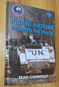 UNITED NATIONS KEEPING THE PEACE