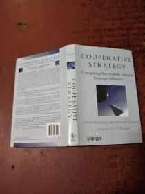 Cooperative Strategy: Competing Successfully Through Strategic Alliances 【合作战略:战略联盟的成功竞争】精装  原版  库存