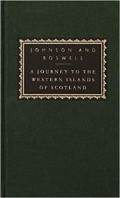 A Journey to the Western Islands of Scotland: with The Journal of a Tour to the Hebrides