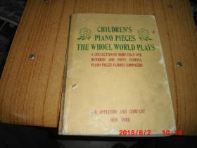 CHILDRENS PIANO PIECES THE WHOLE WORLD PLAYS (世界儿童钢琴小品)