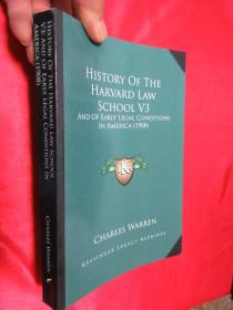 History of the Harvard Law School V3: And of Early Legal Conditions in America (1908)      【详见图】