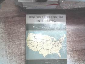 Regional Planning in America: Practice and Prospect 美国区域规划的实践与展望 原版塑封