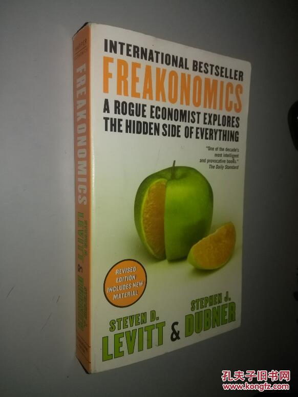 Freakonomics: A Rogue Economist Explores the Hidden Side of Everything 魔鬼经济学 英文原版