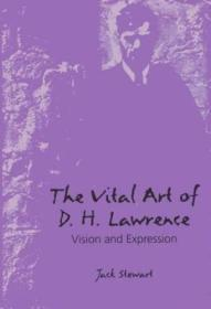 The Vital Art Of D.h. Lawrence: Vision And Expression