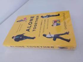 Alone Together: Why We Expect More From Technology And Less From Each Other(未开封)