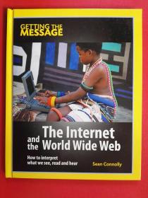 The Lnternet and the World Wide Web