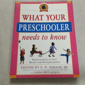 WHAT YOUR PRESCHOOLER needs to know(英文原版)